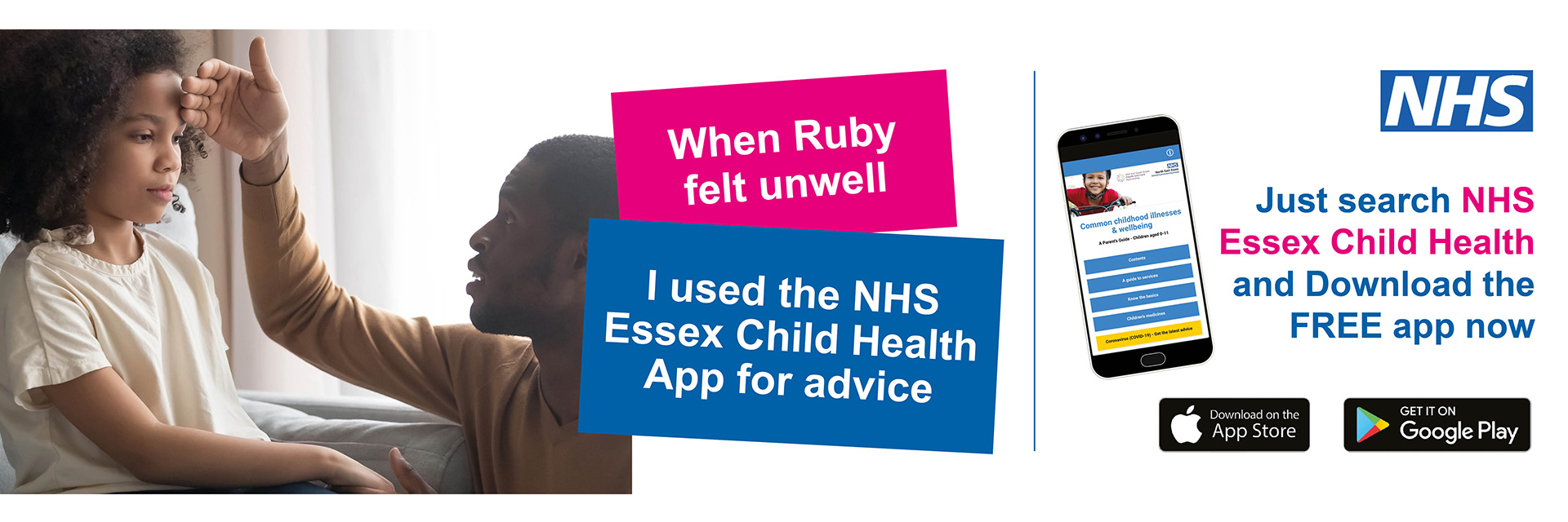 When Ruby felt unwell, I used the NHS Essex Child Health App for advice